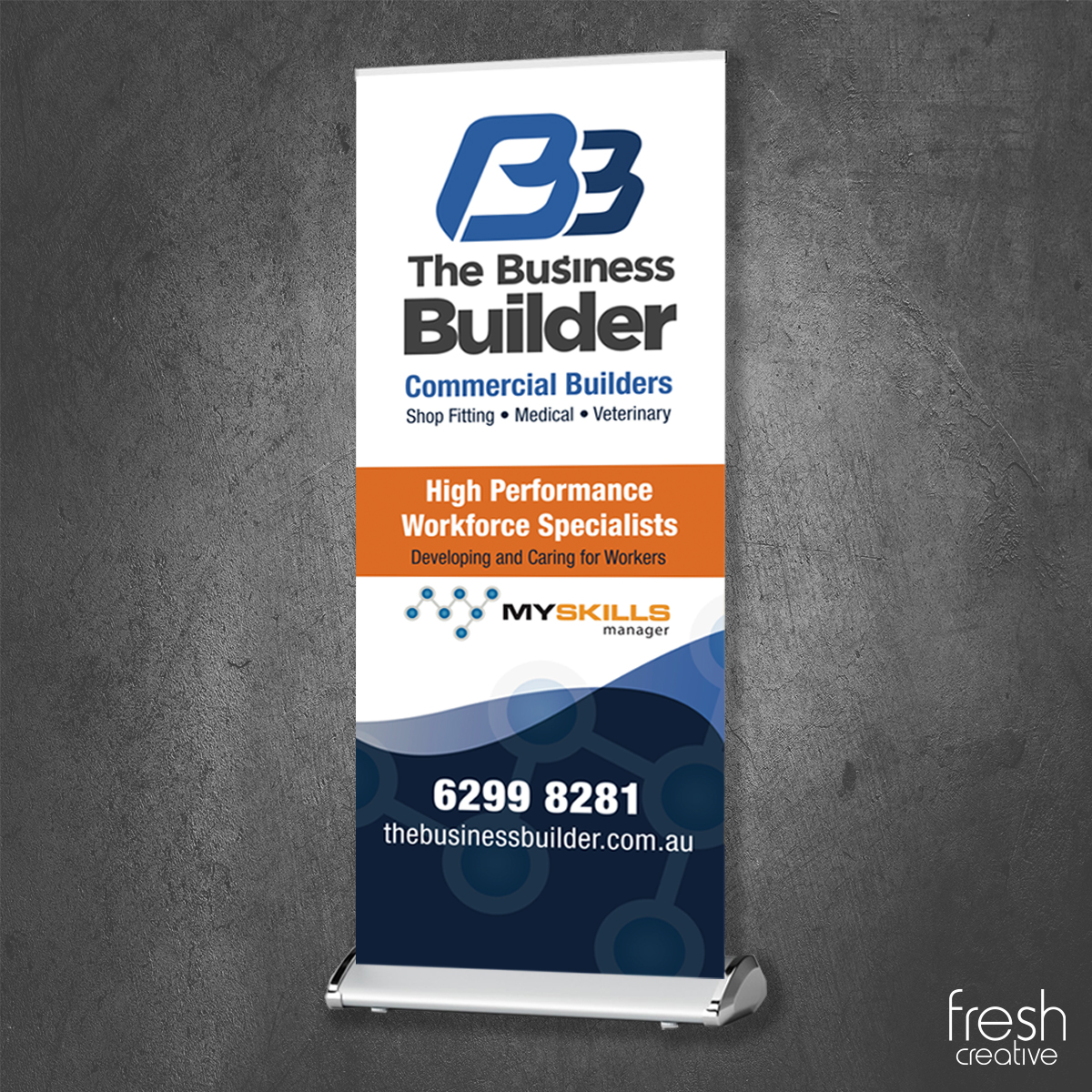 The Business Builder Pull Up Banner Canberra